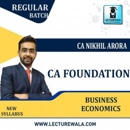 CA Foundation Business  Economics Regular Course : Video Lecture + Study Material By CA NIKHIL ARORA (For May 2021 & Onwards)
