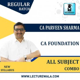 CA FOUNDATION (ALL COMBO) Course : Video Lecture + Study Material By CA Praveen Sharma (For May / Nov. 2021)