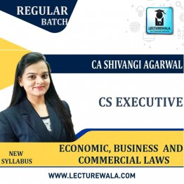 CS Executive Economic, Business & Commercial Laws (EBCL) Regular Course : Video Lecture + Study Material By CA Shivangi Aggarwal (For  June 2021 to Dec. 2021)