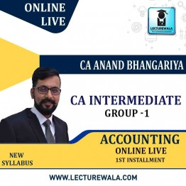 CA Intermendiate Group-1 Accounting Online  Live ( Balance installment ) By CA ANAND BHANGARIYA   (For May 2021 & Nov. 2021)