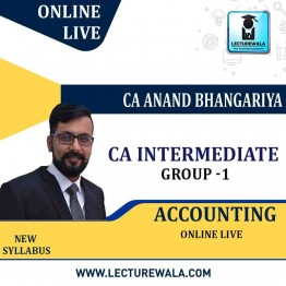 CA Intermendiate Group-1 Accounting Online  Live  By CA ANAND BHANGARIYA   (For May 2021 & Nov. 2021)