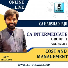 CA Inter Gr-1 COST AND MANAGEMENT ACCOUNTING Online Live    By CA Harshad Jaju (For May 2021 & Nov. 2021)