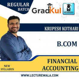 B.com Financial  accounting  Full Course : Video Lecture + Notes by  Krupesh Kothari (For Exam 2020-21)