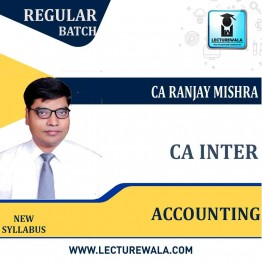 CA inter  Accounting  Latest Batch New Course : Video Lecture + Study Material By CA Ranjay Mishra  (For June 2021 & Dec. 2021)