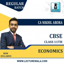 CBSE 11th Economics Regular Course : Video Lecture + Study Material By CA Nikhil Arora (For March 2021 & Onwards)