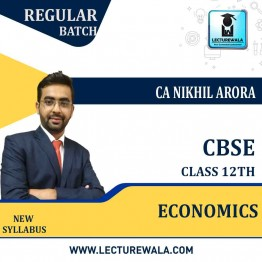 CBSE 12th Economics Regular Course : Video Lecture + Study Material By CA Nikhil Arora (For March 2021 & Onwards)