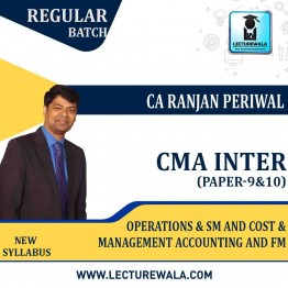 CMA Inter  Operations & Sm and cost & Management Accounting And FM Combo Regular Course : Video Lecture + Study Material by CA Ranjan Periwal and CA Mayank Saraf (For Dec. 2021 And June 2021)