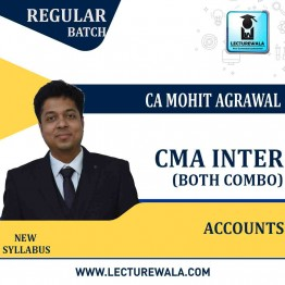 CMA Inter  Accounts  (BOTHS GROUP COMBO)  Regular Course : Video Lecture + Study Material by CA Mohit Agarwal (For June 2022/DEC.2022)