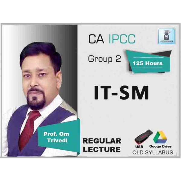 CA Ipcc ITSM Regular Course : Video Lecture + Study Material By CA Om Trivedi (For May 2020 & Nov. 2020)