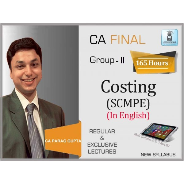 CA Final SCMPE New Syllabus : Video Lecture + Study Material - BY CA Parag Gupta (For May 2020 & Nov. 2020)