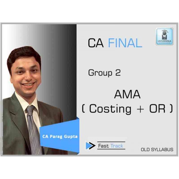 CA Final AMA Crash Course : Video Lecture + Study Material By CA Parag Gupta (For May 2020 & Nov. 2020)