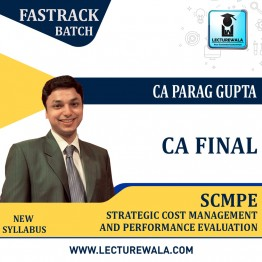 CA Final SCMPE New Syllabus Crash Course : Video Lecture + Study Material By CA Parag Gupta (For Nov. 2021 & May 2022)