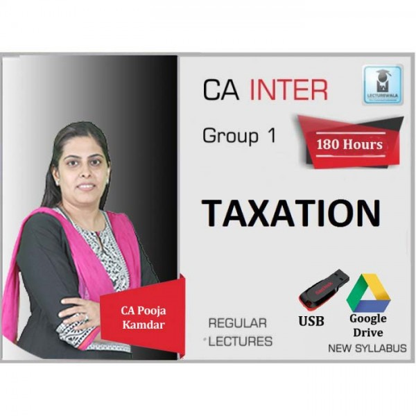 CA Inter Taxation (DT & GST) Regular Course : Video Lecture + Study Material By CA Pooja Kamdar (For May 2020 & Nov. 2020)