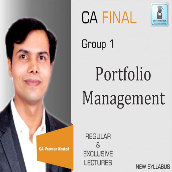 CA Final Portfolio Management Only : Video Lecture + Study Material By CA Praveen Khatod For (May 2020 & Nov. 2020)
