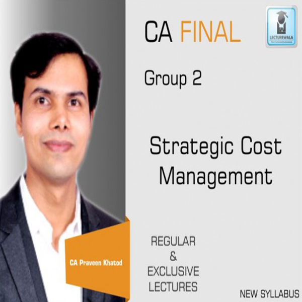 CA Final SCMPE (Costing) Regular Course New Syllabus : Video Lecture + Study Material By CA Praveen Khatod (For May 2020 & Nov. 2020)