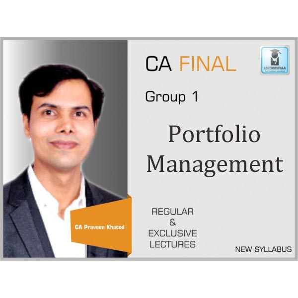 CA Final Portfolio Management Only : Video Lecture + Study Material By CA Praveen Khatod For (Nov. 2019 & Onward)
