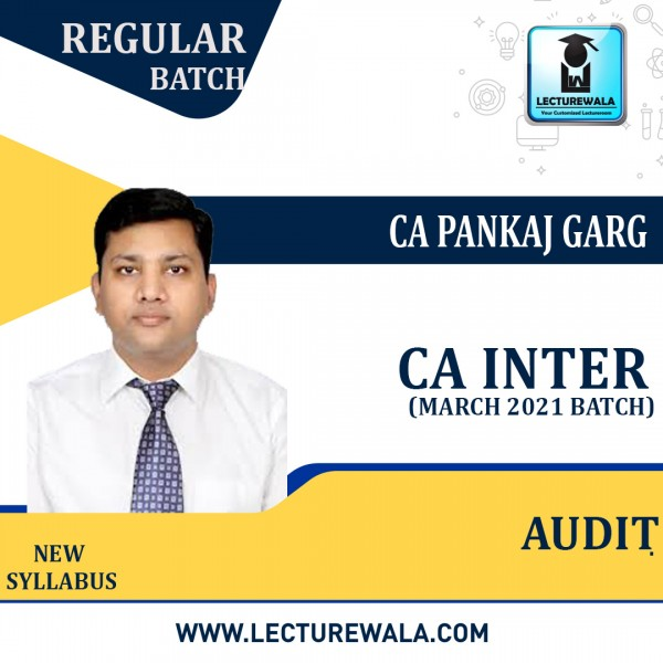 CA Inter Audit & Assurance New Syllabus Regular Course (March 21 Batch) : Video Lecture + Study Material By CA Pankaj Garg (For Nov. 2021/May 2022/Nov. 2022)