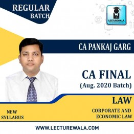 CA Final Corporate & Economic Laws Regular Aug. 2020 Batch : Video Lecture + Study Material by CA Pankaj Garg (For May 2021 And Nov. 2021)