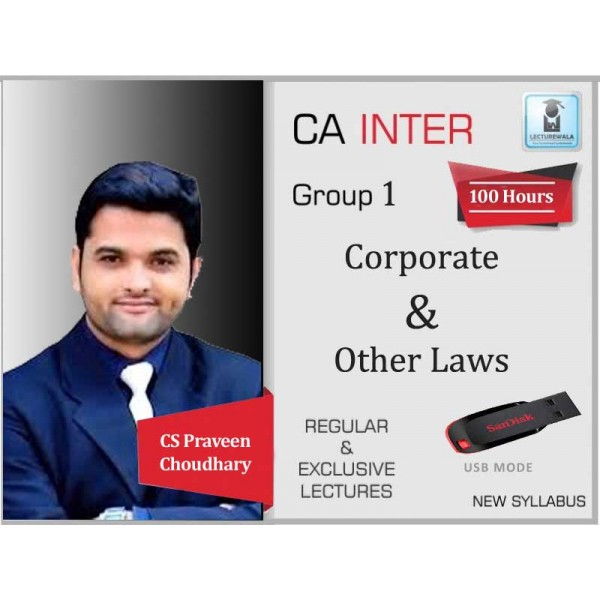 CA Inter Corporate And Other Laws Regular Course : Video Lecture + Study Material By CS Praveen Choudhary (For May 2020)