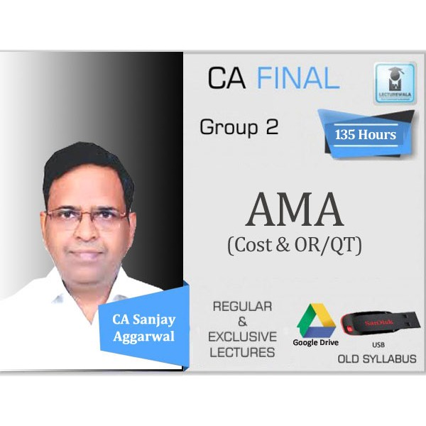 CA Final AMA Regular Course : Video Lecture + Study Material By CA Sanjay Aggarwal (For Nov. 2019 & Onwards)