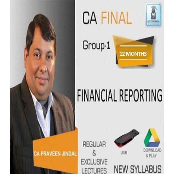 CA Final Financial Reporting by CA Parveen Jindal (New Syllabus For May 2020 & Onwards)