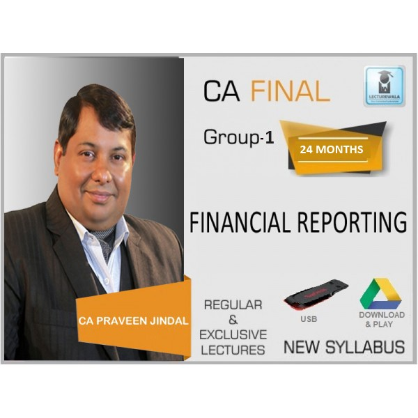 CA Final Financial Reporting New Syllabus : Video Lecture + Study Material by CA Parveen Jindal (For Nov. 2019)