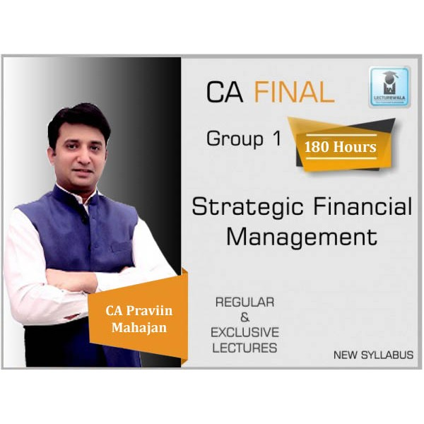 CA Final SFM New Syllabus Full Course : Video Lecture + Study Material By CA Praviin Mahajan (For May 2020 & Onwards)