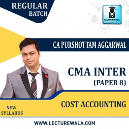 CMA Inter Cost   Accounting   New Syllabus : Video Lecture + Study Material by CA Purushottam Aggarwal (For May 2021 & Nov. 2021)