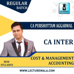 CA Inter Cost & Management Accounting   New Syllabus : Video Lecture + Study Material by CA Purushottam Aggarwal (For May 2021 & Nov. 2021)