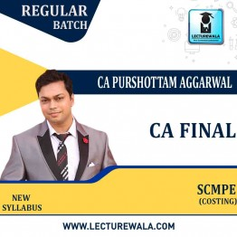 CA Final SCMPE New Syllabus : Video Lecture + Study Material by CA Purushottam Aggarwal (For Nov. 2021 & May 2022)
