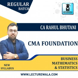 CMA Foundation Maths Regular Course : Video Lecture + Study Material By Prof. Rahul Bhutani (For Nov. 2021 & May 2022 & Nov. 2022)