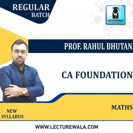 CA Foundation Maths, LR & Stats Regular Course : Video Lecture + Study Material By Prof. Rahul Bhutani (For Nov. 2021 & May 2022 & Nov. 2022)