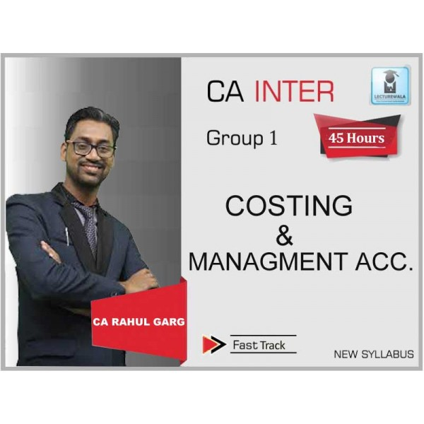 CA Inter Costing Crash Course : Video Lecture + Study Material by CA Rahul Garg (For Nov. 2019)