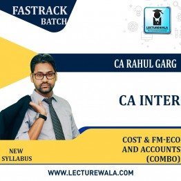 CA Inter Cost Accounting + Fm Eco. + Accounts Combo Crash Course : Video Lecture + Study Material by CA Rahul Garg (For Nov. 2021 & May 2022)