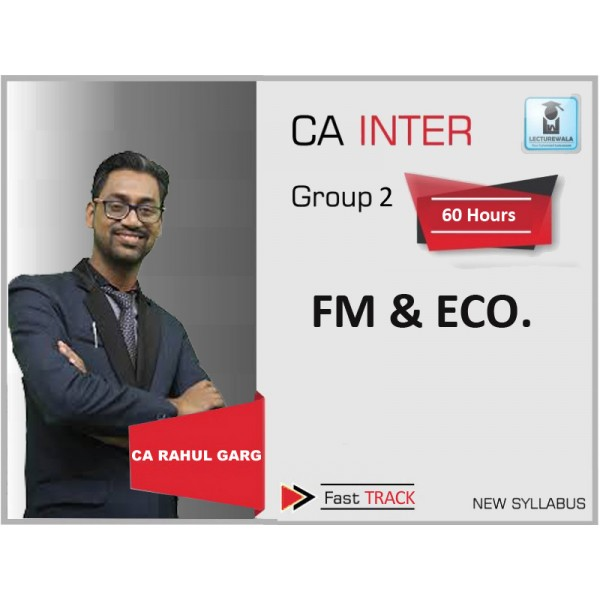 CA Inter FM & ECO Fast Track : Video Lecture + Study Material - BY CA Rahul Garg (For Nov. 2019)