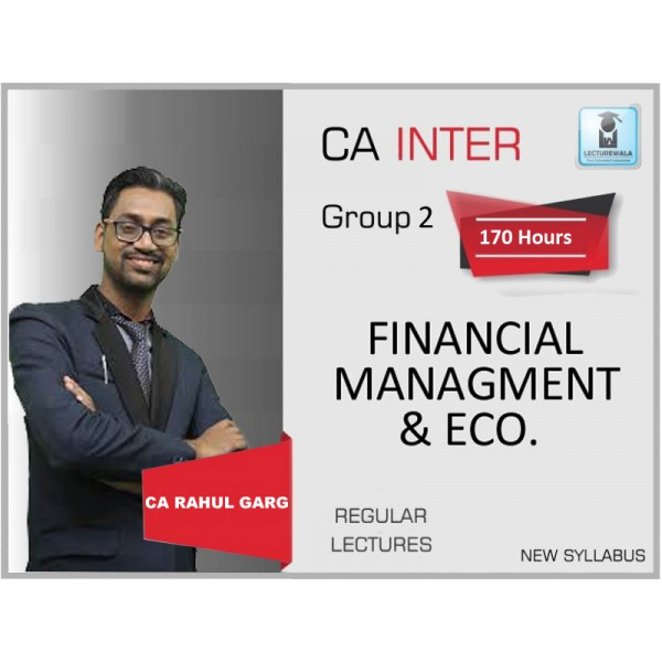 CA Inter FM & Eco. Regular Course : Video Lecture + Study Material by CA Rahul Garg (For May & Nov. 2019)