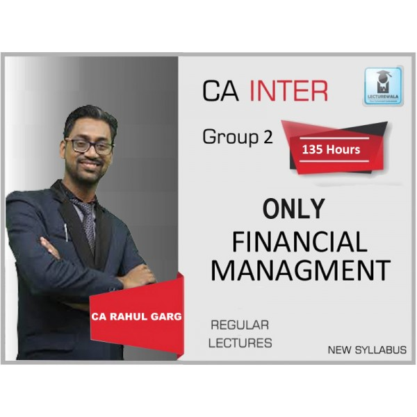CA Inter FM Regular Course : Video Lecture +  Study Material by CA Rahul Garg (For May 2019 & Onwards)