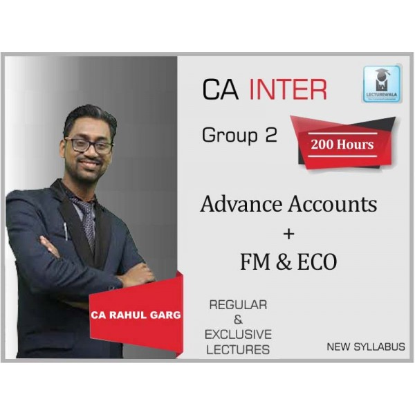 CA Inter Advance Accounts + FM & Eco. Combo Regular Course : Video Lecture + Study Material by CA Rahul Garg (For May 2020 & Nov. 2020)