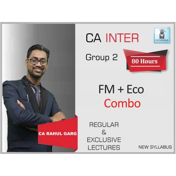 CA Inter FM & ECO Fast Track : Video Lecture + Study Material - BY CA Rahul Garg (For May 2020)