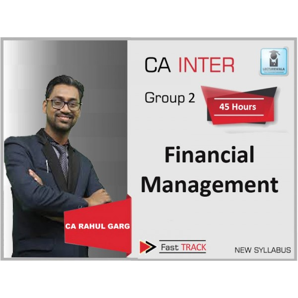 CA Inter FM Fast Track : Video Lecture + Study Material By CA Rahul Garg (For May & Nov. 2019)