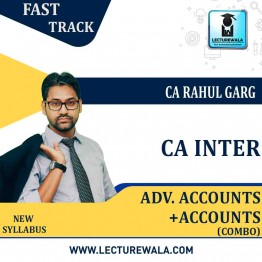 CA Inter Adv. Accounts & Accounts Combo Fast Track Course : Video Lecture + Study Material By CA Rahul Garg (For May 2021 & Nov. 2021)