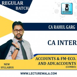 CA Inter Fm Eco. + Accounts + Adv. Accounts Regular Course : Video Lecture + Study Material by CA Rahul Garg (For  Nov.2021 & May 2022)