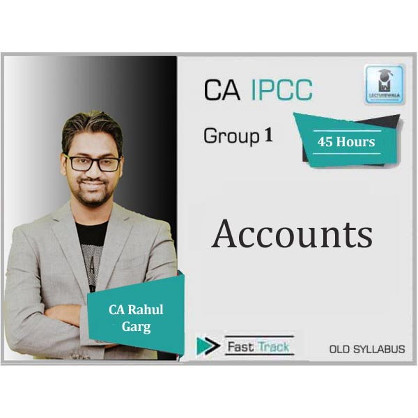 CA Ipcc  Accounts Crash Course : Video Lecture + Study Material By CA Rahul Garg (For June 2020)