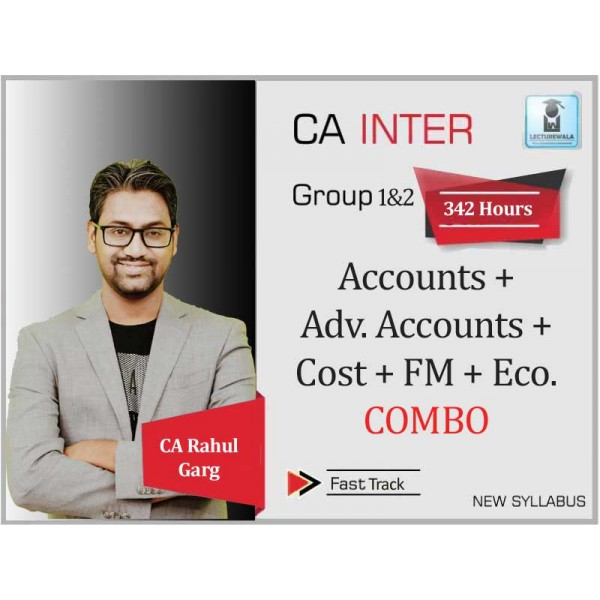 CA Inter Cost Accounting + Fm Eco. + Accounts + Adv. Accounts Combo Crash Course : Video Lecture + Study Material by CA Rahul Garg (For Nov. 2019 & May 2020)