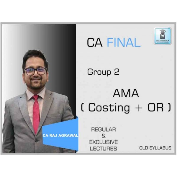 CA Final AMA Regular Course : Video Lecture + Study Material By CA Raj Agrawal (For May 2020 & Nov. 2020)