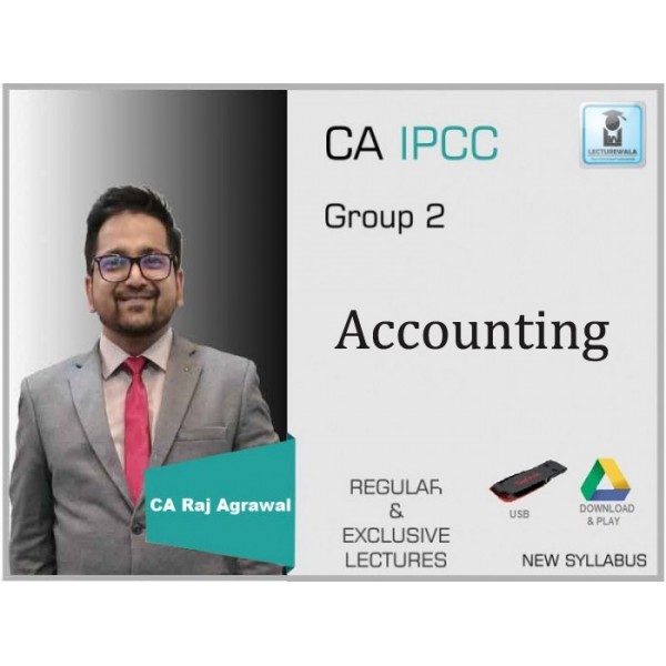 CA IPCC Accounts Regular Course Old Syllabus : Video Lecture + Study Material By CA Raj Agrawal (For May 2020 & Nov. 2020)