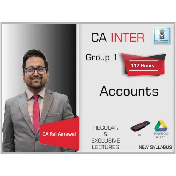 CA Inter Account Regular Course : Video Lecture + Study Material By CA Raj Agrawal (For Nov. 2019 & Onward)