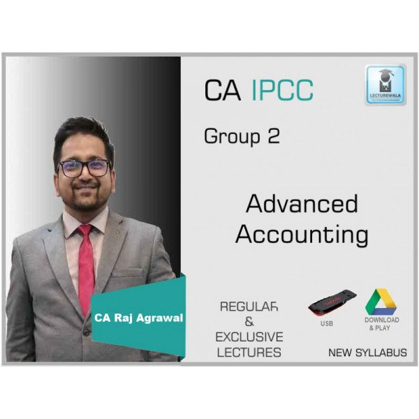 CA Ipcc Adv. Account Regular Course : Video Lecture + Study Material By CA Raj Agrawal (For May 2020 & Nov. 2020)