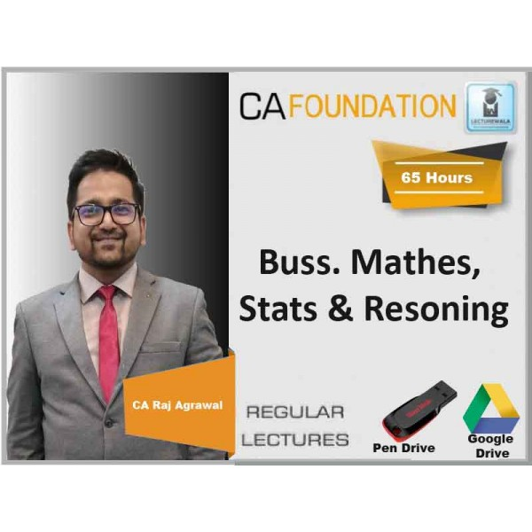 CA Foundation Business Math, Stats and Reasoning Regular Course : Video Lecture + Study Material By CA Raj Agrawal (For Dec. 19 & Onward)
