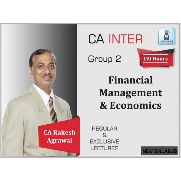 CA Inter FM & Eco Regular Course : Video Lecture + Study Material By CA Rakesh agrawal (For Nov. 2019 & Onwards)